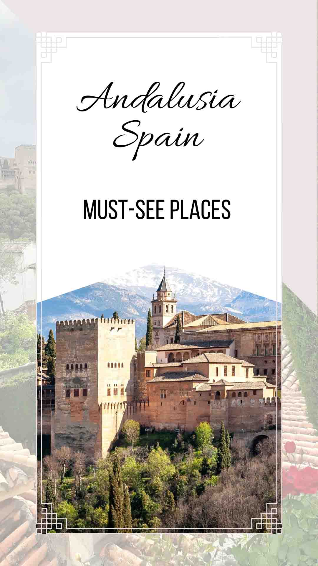ANDALUSIA: Must-see Places