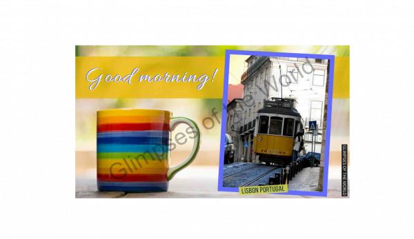 Good morning (Lisbon)